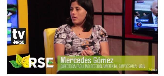 Entrevista a Mercedes Gómez, Directora Facultad Gestión Ambiental empresarial de la USIL