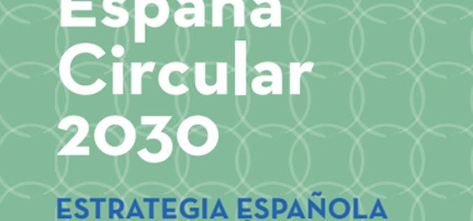 Abierta a consulta pública la Estrategia Española de Economía Circular