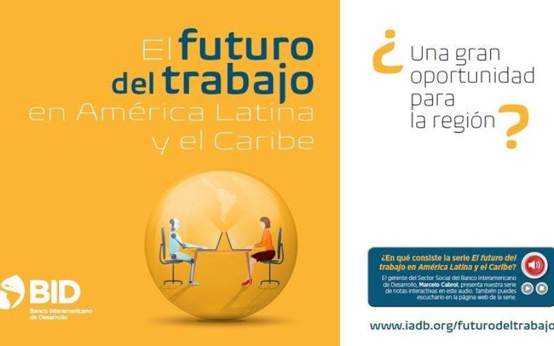 El BID analiza el futuro del trabajo en América Latina y el Caribe