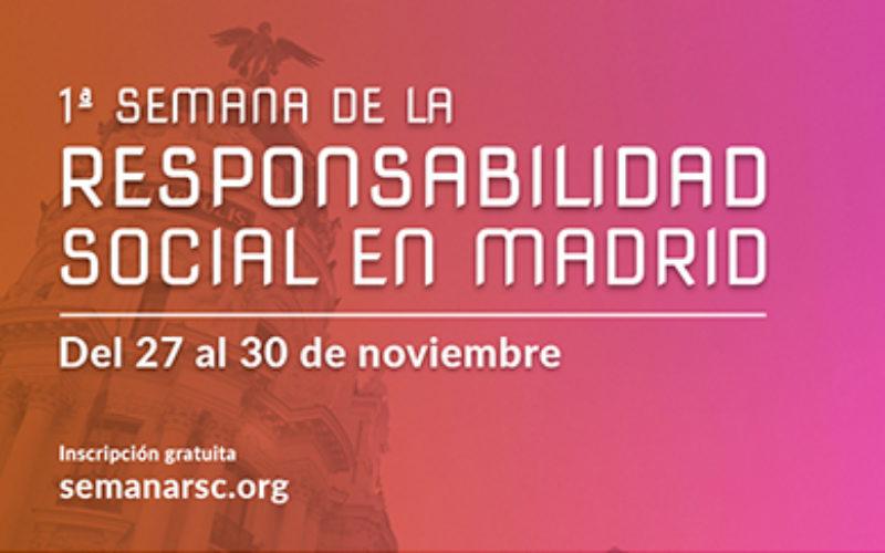 Llega la 1ª Semana de la Responsabilidad Social a Madrid