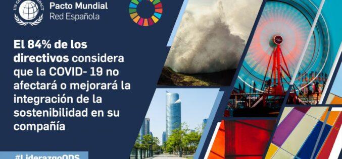 El 84% de los directivos considera que la COVID- 19 no afectará o mejorará la integración de la sostenibilidad en su compañía