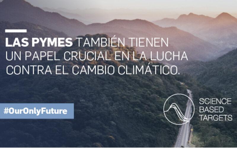 SCIENCE BASED TARGETS lanza una nueva ruta para que las pymes establezcan objetivos climáticos basados en la ciencia