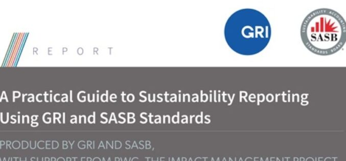 Reportes para una rendición de cuentas dirigida a los accionistas e inversionistas SASB y GRI presentan su Guía Practica de Trabajo