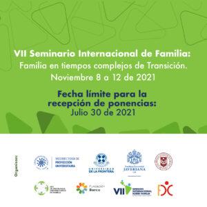 VII Seminario Internacional de la familia: Familia en tiempos complejos de Transición