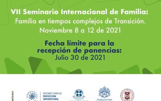 VII Seminario Internacional de la Familia: Famila en tiempos completos de Transición (noviembre 8 a 12 de 2021)