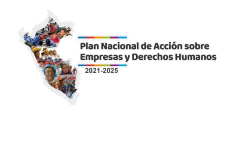 Documento: Plan Nacional de Acción sobre Empresas y Derechos Humanos 2021-2025 (Perú)